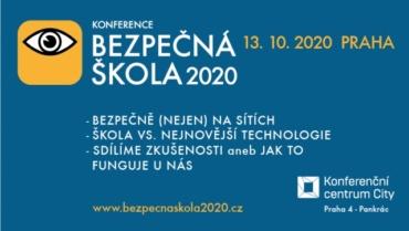 Konference BEZPEČNÁ ŠKOLA 2020 opět představí zajímavá témata a my budeme u toho