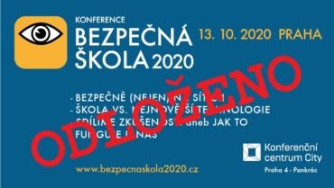 Konference BEZPEČNÁ ŠKOLA 2020 odložena