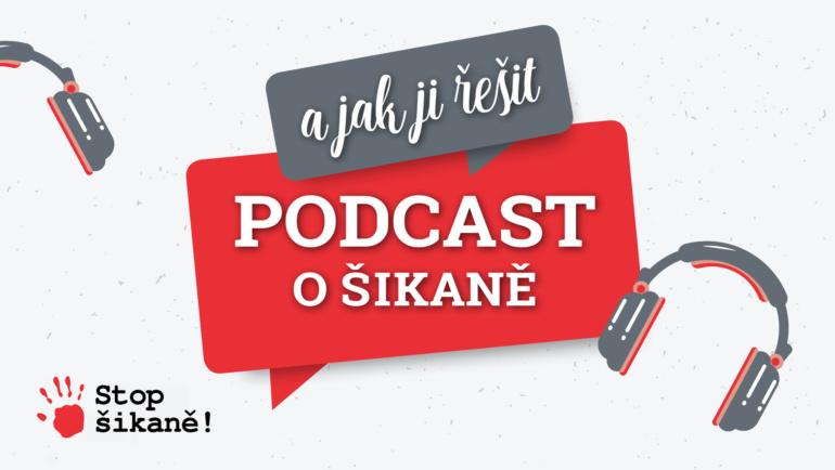 2. díl – Podcast o šikaně a jak ji řešit – co je to šikana